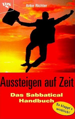 Buchtitel: Aussteigen auf Zeit - Das Sabbatical Handbuch